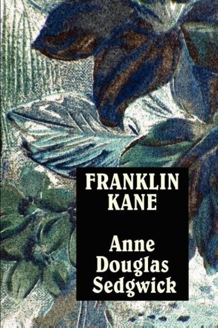 Franklin Kane als Taschenbuch von Anne Douglas Sedgwick