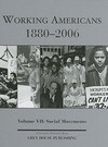 Working Americans, 1880-2006: Volume VII: Social Movements
