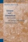 Exegese Und Lebensform: Die Proömien Der Antiken Griechischen Bibelkommentare