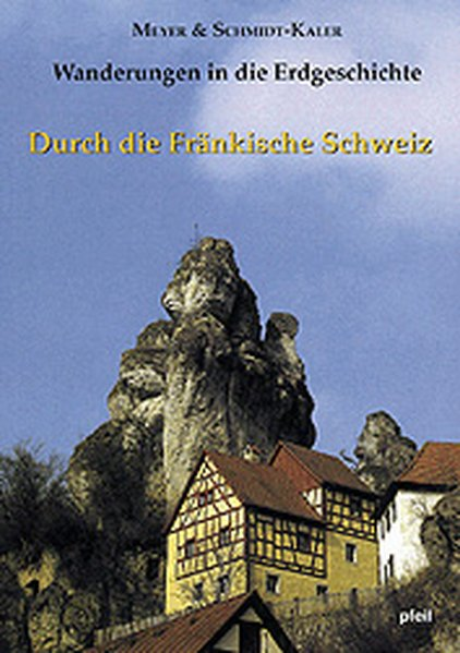 Durch die Fränkische Schweiz als Buch von Rolf K. F. Meyer, Hermann Schmidt-Kaler