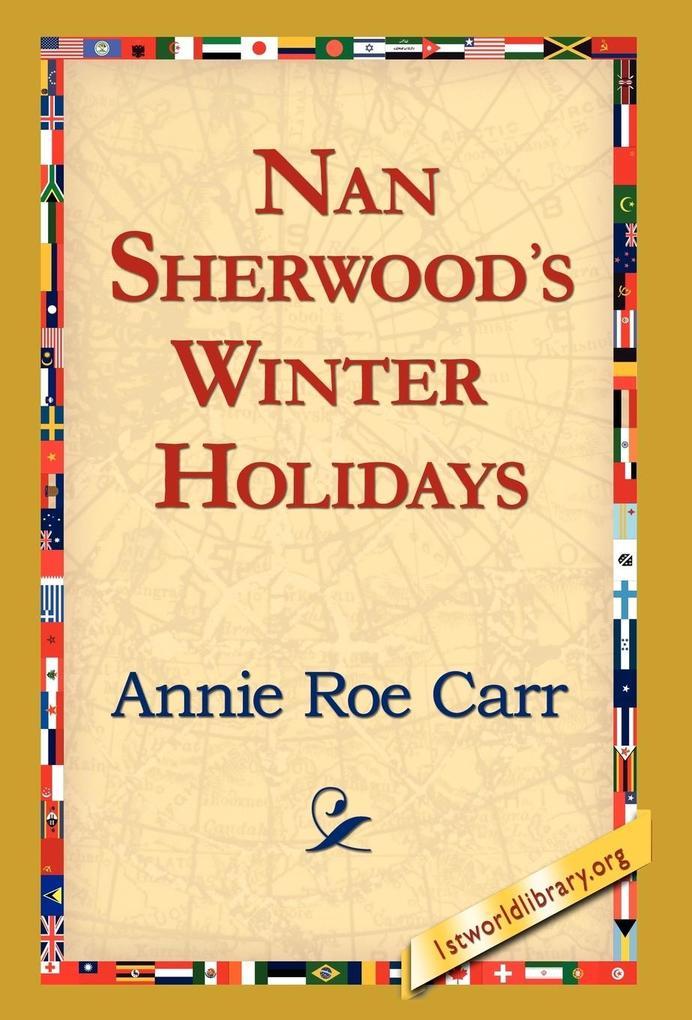 Nan Sherwood's Winter Holidays als Buch (gebunden)