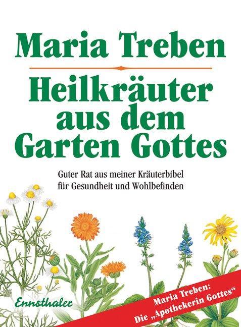 Heilkräuter aus dem Garten Gottes als Buch von ...