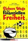 Sichere Wege zur finanziellen Freiheit