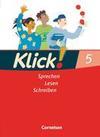 Klick! Deutsch. 5. Schuljahr. Sprechen, Lesen, Schreiben. Schülerbuch. Westliche Bundesländer