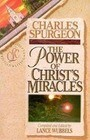 The Power of Christ's Miracles
