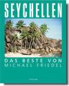 Seychellen - Das Beste von Michael Friedel