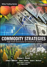 Commodity Strategies: High-Profit Techniques for Investors and Traders