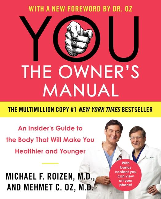 You: The Owner's Manual: An Insider's Guide to the Body That Will Make You Healthier and Younger als Taschenbuch