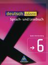 deutsch.ideen 6. Schülerband. Sekundarstufe 1. Baden-Württemberg
