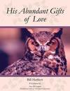 His Abundant Gifts of Love
