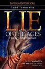 Lie of the Ages: History's Fatal Falsehood