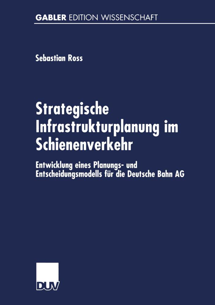 Strategische Infrastrukturplanung im Schienenverkehr als Buch