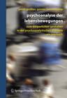 Psychoanalyse der Lebensbewegungen