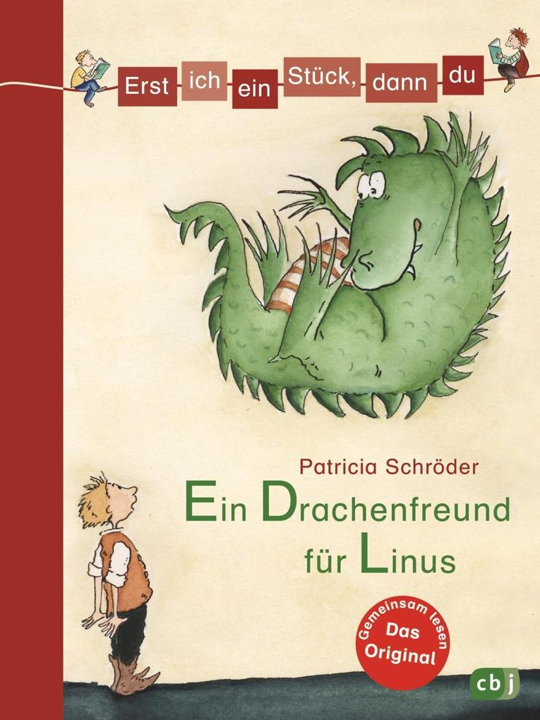 Erst ich ein Stück, dann du 01. Ein Drachenfreund für Linus als Buch