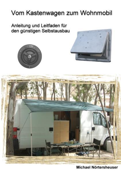Vom Kastenwagen zum Wohnmobil als Buch von Mich...