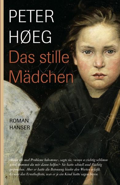 Das stille Mädchen als Buch von Peter Hoeg