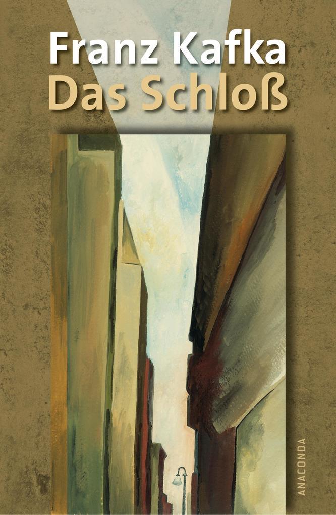 Das Schloß als Buch von Franz Kafka
