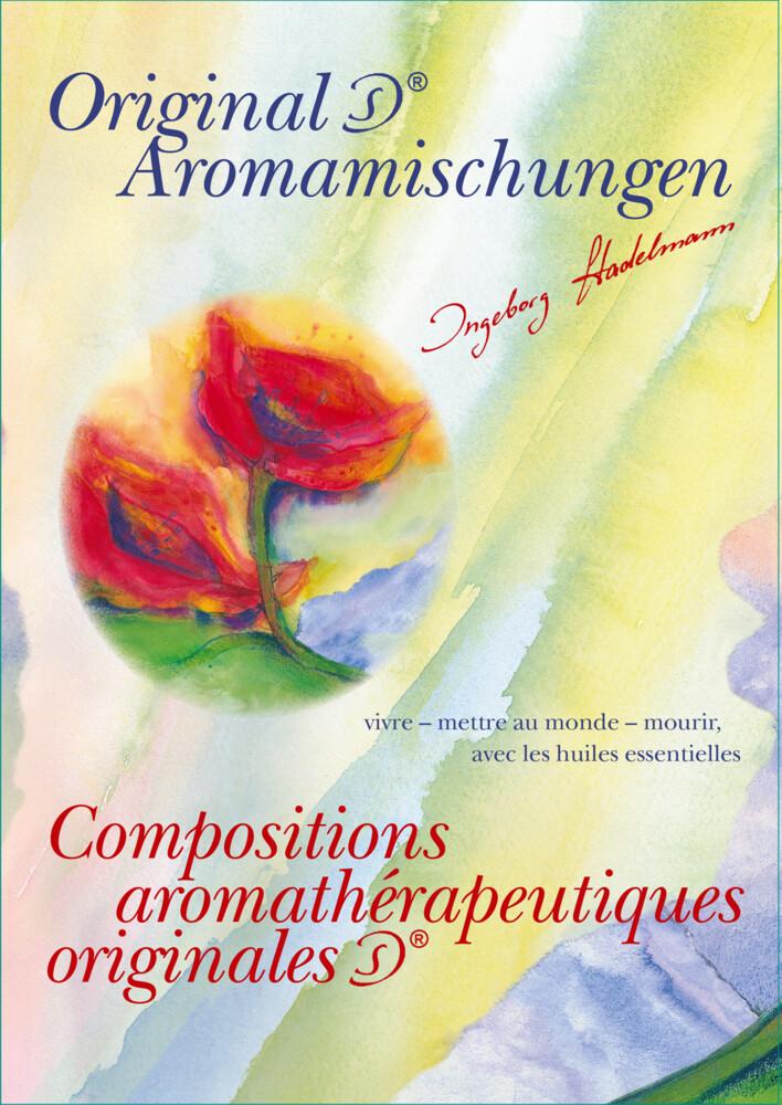 Compositions aromathérapeutiques originales IS als Taschenbuch von Ingeborg Stadelmann