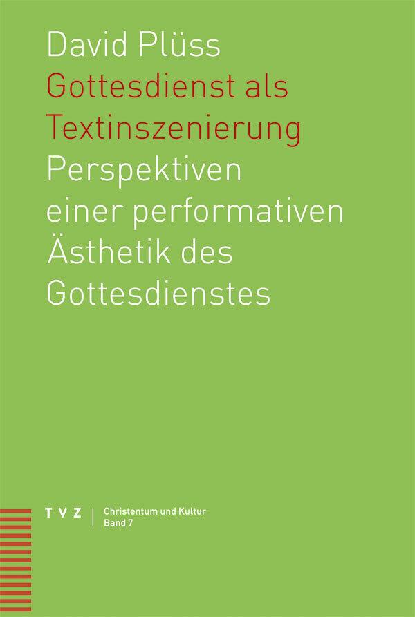 Gottesdienst als Textinszenierung als Buch