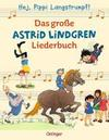Das große Astrid Lindgren Liederbuch