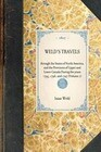 Weld's Travels: Through the States of North America, and the Provinces of Upper and Lower Canada During the Years 1795, 1796, and 1797