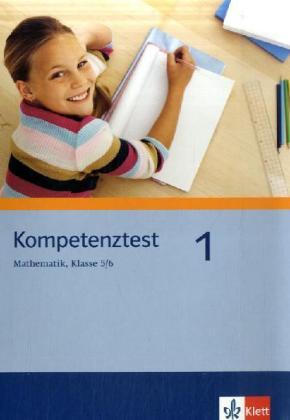 Kompetenztest Mathematik 1. Klasse 5/6. Arbeitsheft als Buch