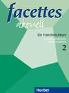 facettes aktuell 2. Lehrerhandbuch