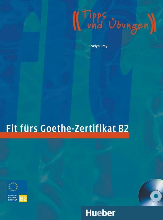 Evelyn Frey Start Deutsch 1 Fit Fürs Goethe Zertifikat B2 Buch