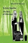 To Join Together: The Rite of Marriage