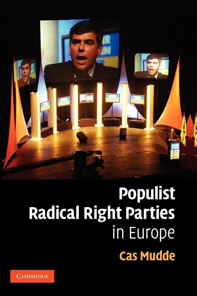 Populist Radical Right Parties in Europe als Buch von Cas Mudde