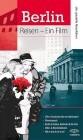 Berlin - der spezielle Reiseführer - Reisen - Ein Film