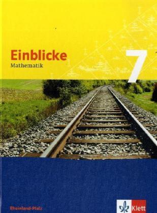 Einblicke Mathematik 7. Schülerbuch. Rheinland-Pfalz als Buch (gebunden)