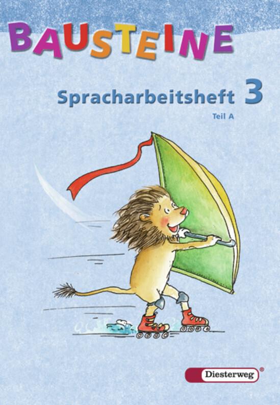 Bausteine - Spracharbeitsheft 3. Arbeitsheft. Tl. A und B. Paket als Buch