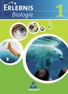 Erlebnis Biologie. Schülerband 1. Ausgabe 2007. Realschule Niedersachsen