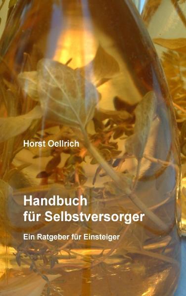 Handbuch für Selbstversorger als Buch von Horst Oellrich