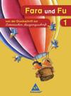 Fara und Fu. 1. Schuljahr. Schreibübungsheft. Von der Druckschrift zur Lateinischen Ausgangsschrift. Ausgabe 2007