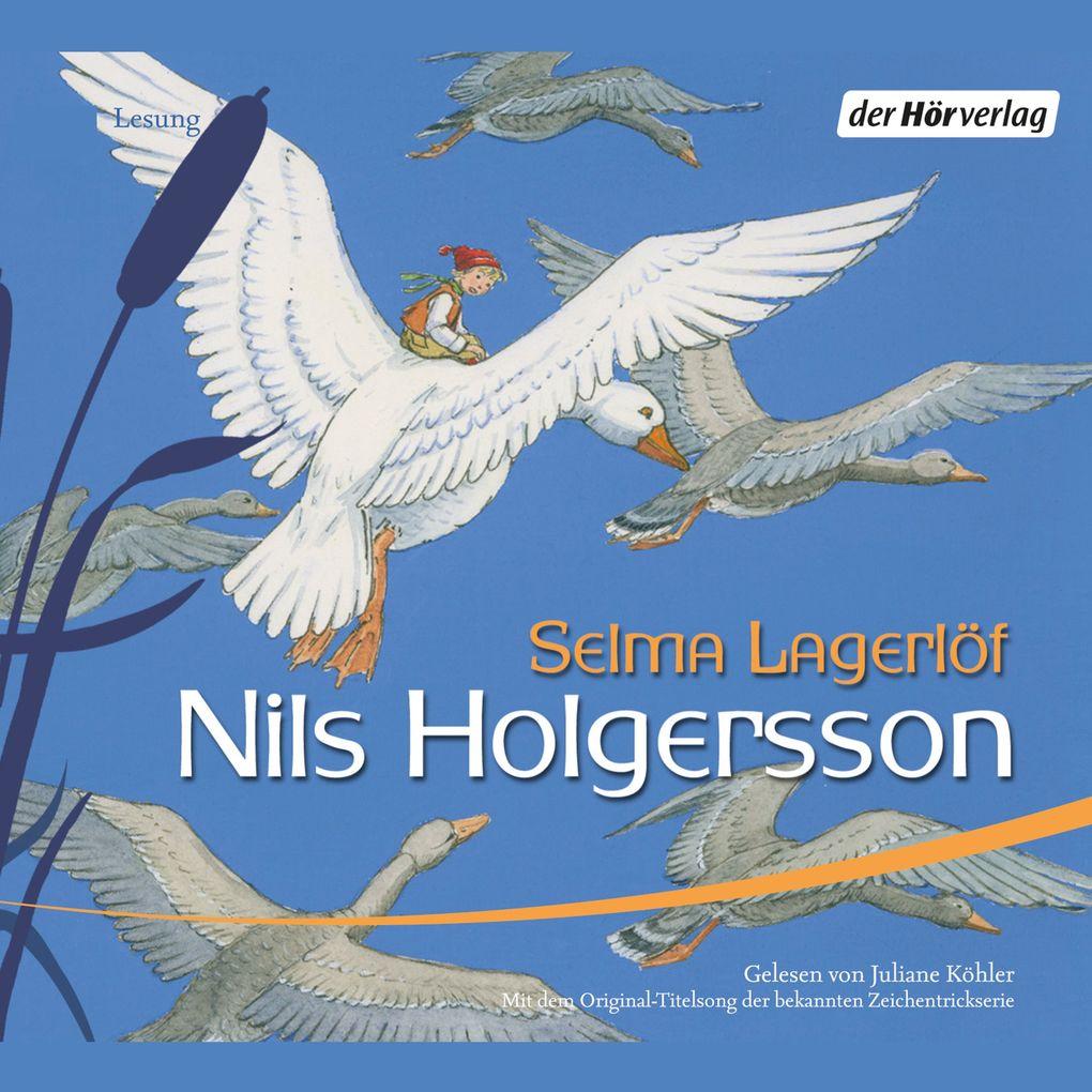 Nils Holgerssons wunderbare Reise durch Schweden als Hörbuch Download