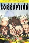 Caucus of Corruption: The Truth about the New Democratic Majority