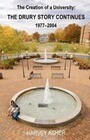 The Creation of a University: The Drury Story Continues 1977-2004