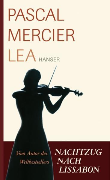 Lea als Buch von Pascal Mercier