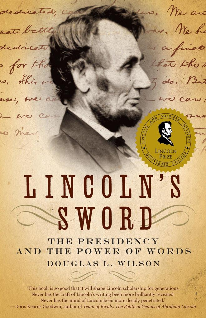 Lincoln's Sword: The Presidency and the Power of Words als Taschenbuch