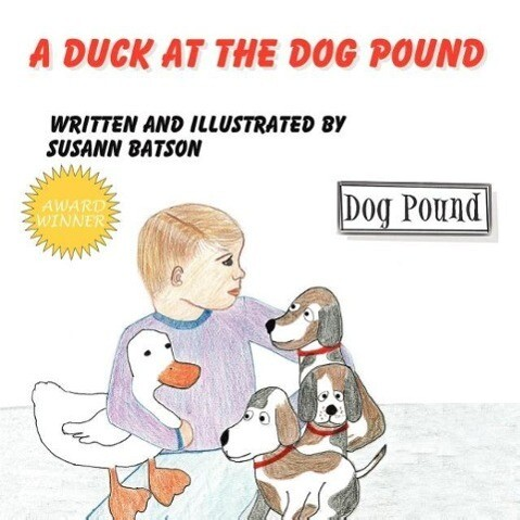 A Duck at the Dog Pound als Taschenbuch