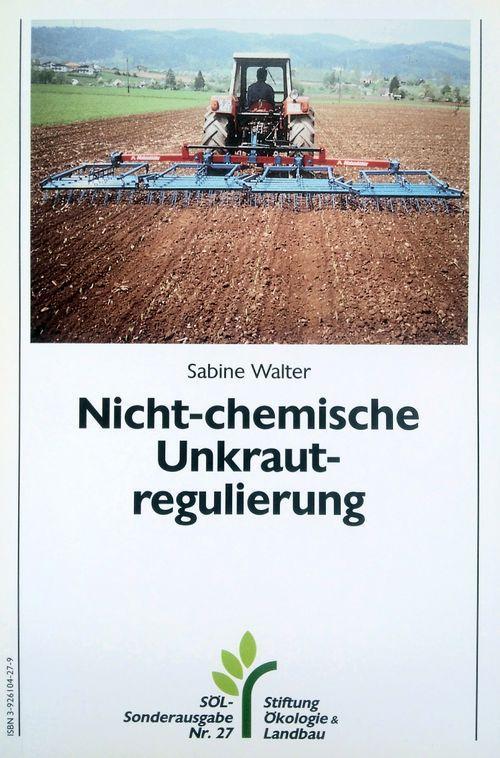 Nicht-chemische Unkrautregulierung als Buch (gebunden)