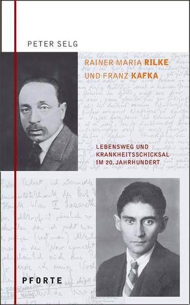 Rainer Maria Rilke - Franz Kafka als Buch von Peter Selg