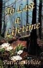 To Last a Lifetime