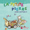 La petite Pierre 3. CD Lieder und Texte