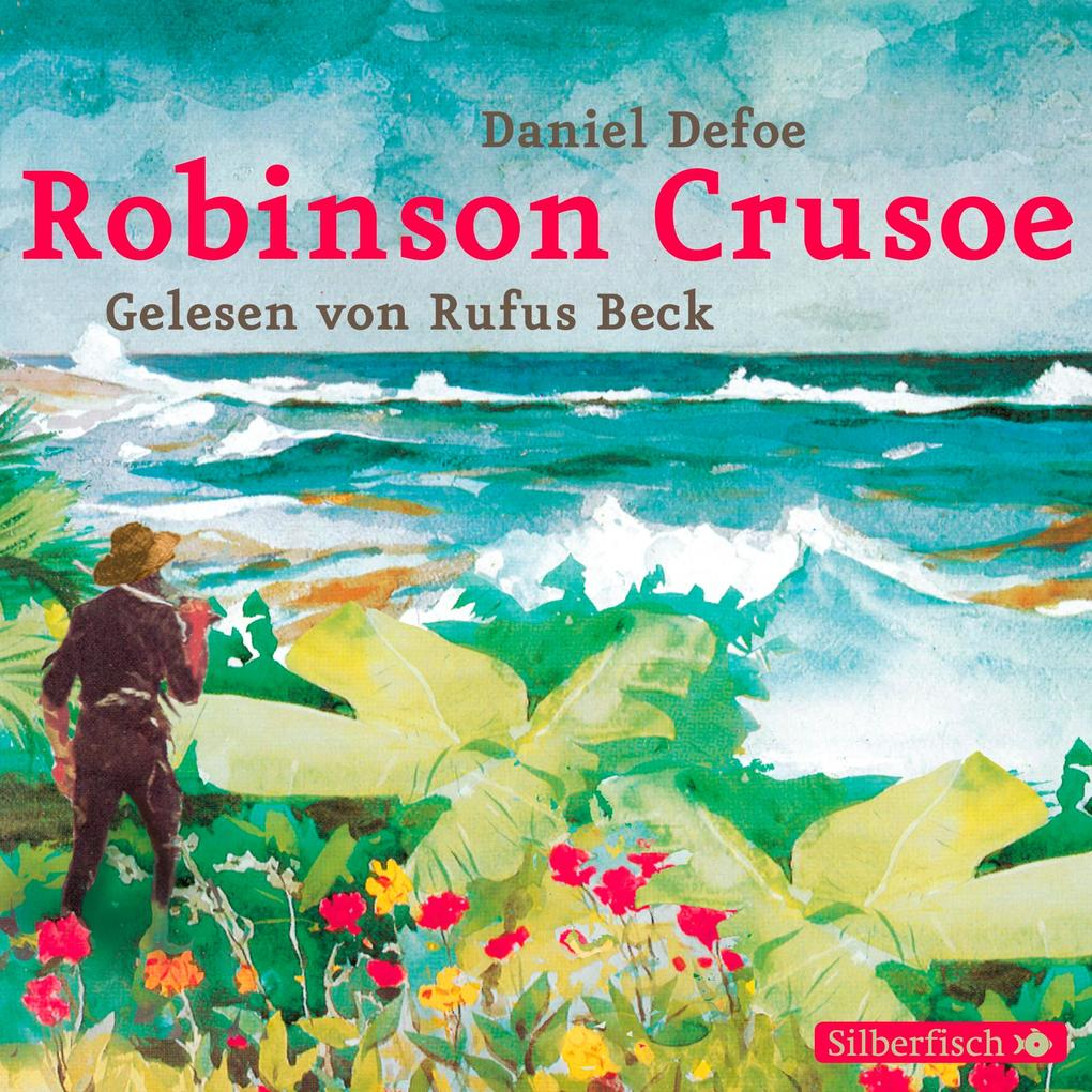 Robinson Crusoe als Hörbuch Download