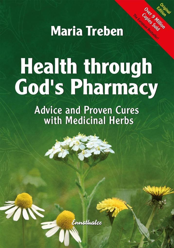 Health through God's Pharmacy als Buch von Maria Treben