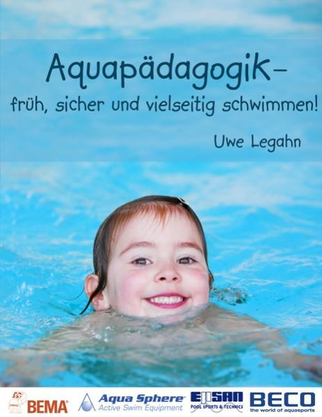 Aquapädagogik als Buch von Uwe Legahn
