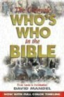 The Ultimate Who's Who in the Bible: From Aaron to Zurishaddat Includes a Softward CD